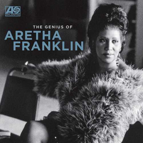 Aretha Franklin - The Genius Of Aretha Franklin. Remastered (2021 24/96 FLAC)