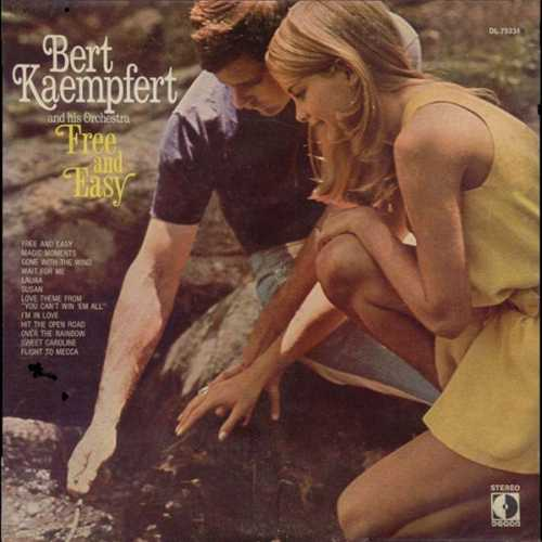 Bert Kaempfert, His Orchestra ‎- Free And Easy (1970 32/384 Lossless)