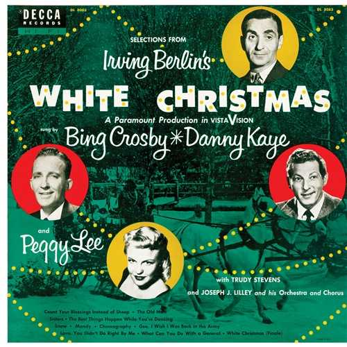 Bing Crosby, Danny Kaye, Peggy Lee - Selections From Irving Berlin's White Christmas (1954 24/96 FLAC)