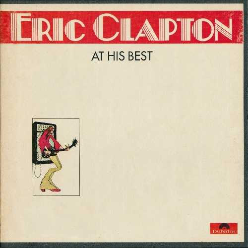 Eric Clapton - At His Best (1972 24/96 FLAC)