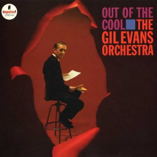 Gil Evans Orchestra - Out Of The Cool (2010 SACD)