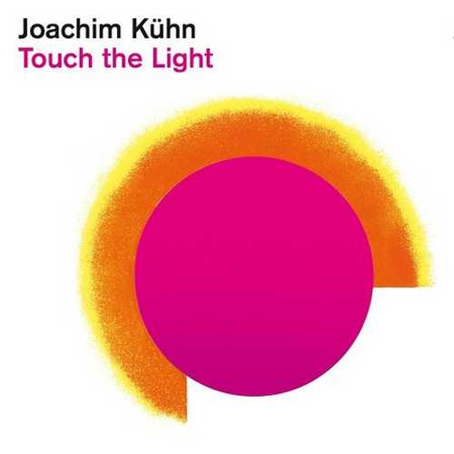 Joachim Kuhn - Touch The Light (2021 24/48 FLAC)