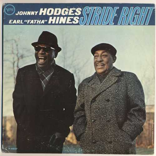 """Johnny Hodges, Earl """"Fatha"""" Hines - Stride Right (1966 24/192 FLAC)"""