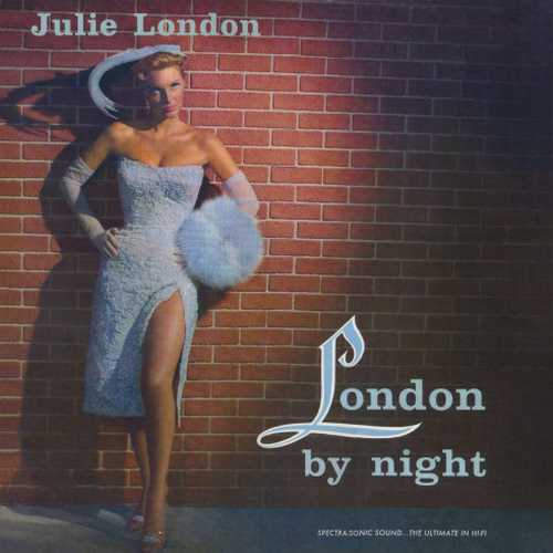Julie London, Pete King, His Orchestra ‎- London By Night (2011 24/96 FLAC)
