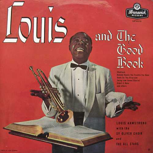 Louis Armstrong, All Stars With Sy Oliver Choir - Louis And The Good Book (1958 32/96 Lossless)
