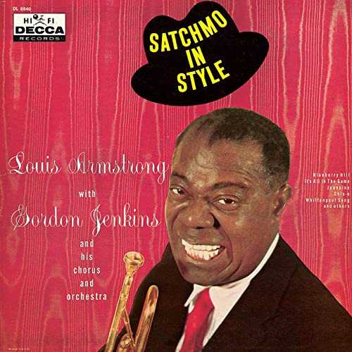 Louis Armstrong - Satchmo In Style (2001 FLAC)