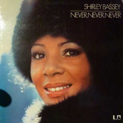 Shirley Bassey - Never, Never, Never (1973 24/96 FLAC)