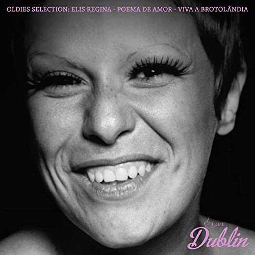 Elis Regina - Oldies Selection: Poema De Amor - Viva a Brotolândia (2021 FLAC)