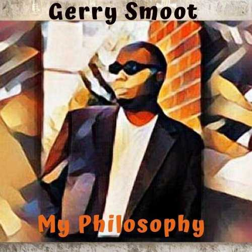 Gerry Smoot - My Philosophy (2020 FLAC)