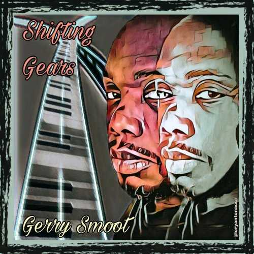 Gerry Smoot - Shifting Gears (2021 FLAC)