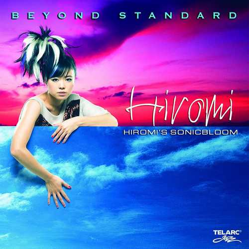 Hiromi's Sonicbloom - Beyond Standard. Remastered (2021 24/192 FLAC)