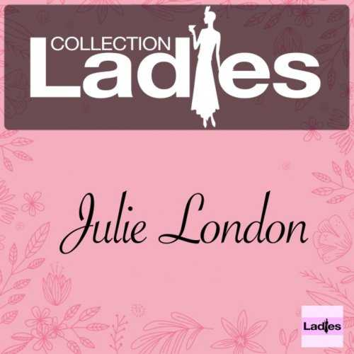 Julie London - Ladies Collection (2017 FLAC)