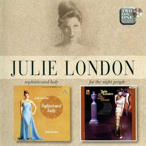 Julie London - Sophisticated Lady / For The Night People (1998 FLAC)