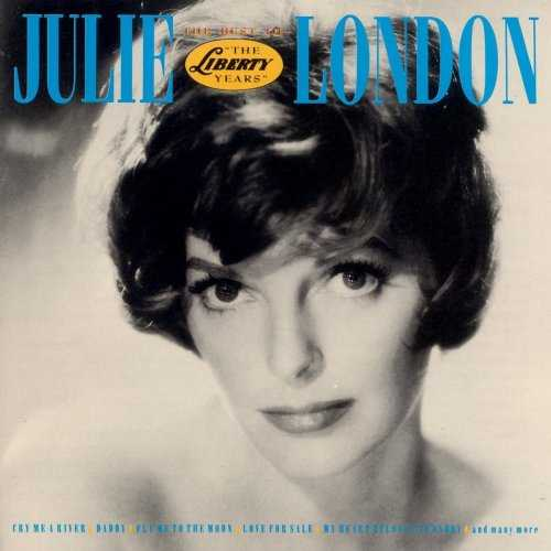 Julie London - The Best Of The Liberty Years (1991 FLAC)