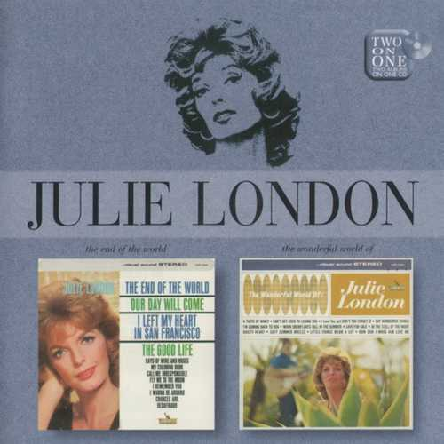 Julie London - The End Of The World. The Wonderful World Of (2007 FLAC)