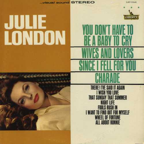 Julie London - You Don't Have To Be A Baby To Cry (1964 24/96 FLAC)