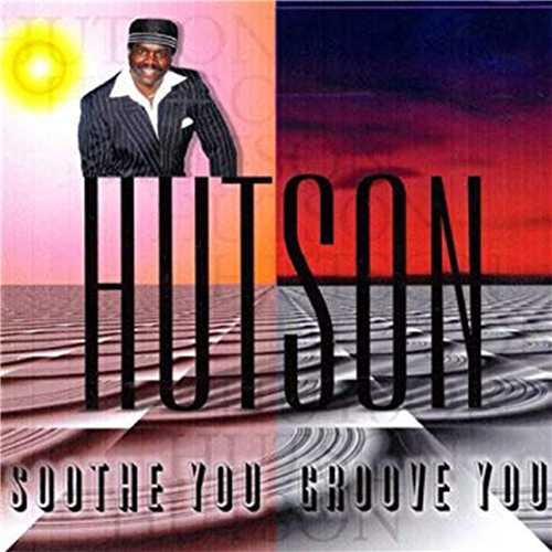 Lee Hutson - Soothe You Groove You (2009 24/96 FLAC)