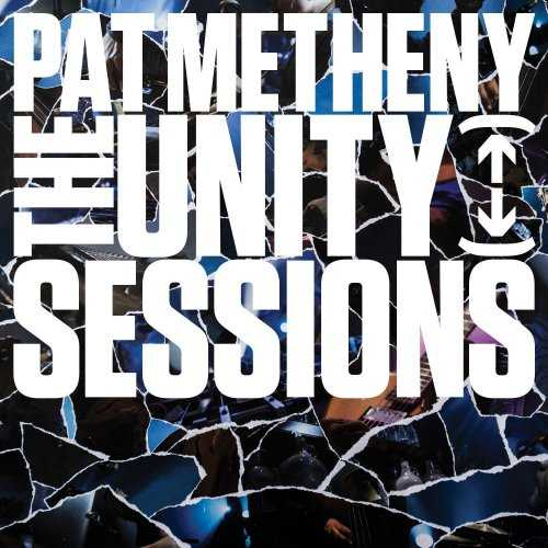 Pat Metheny - The Unity Sessions (2016 24/48 FLAC)