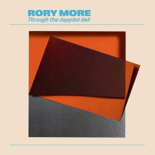 Rory More - Through The Dappled Dell (2021 24/44 FLAC)