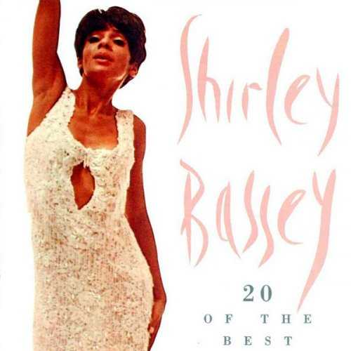 Shirley Bassey - 20 Of The Best (1996 FLAC)