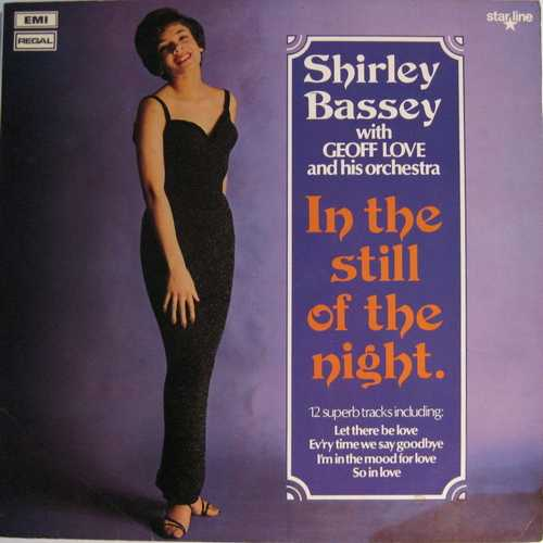 Shirley Bassey, Geoff Love, His Orchestra - In The Still Of The Night (1961 24/96 Lossless)