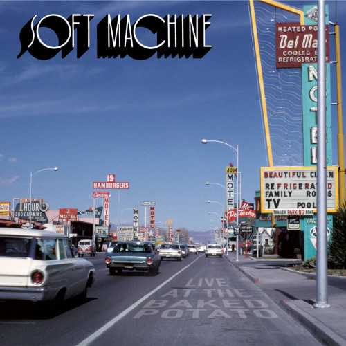 Soft Machine - Live At The Baked Potato (2020 24/44 FLAC)