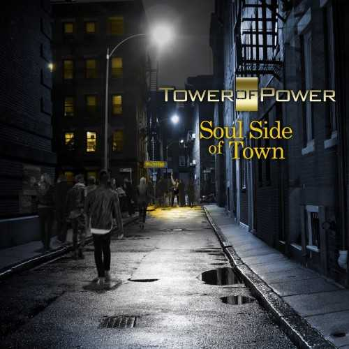 Tower Of Power - Soul Side Of Town (2018 24/96 FLAC)