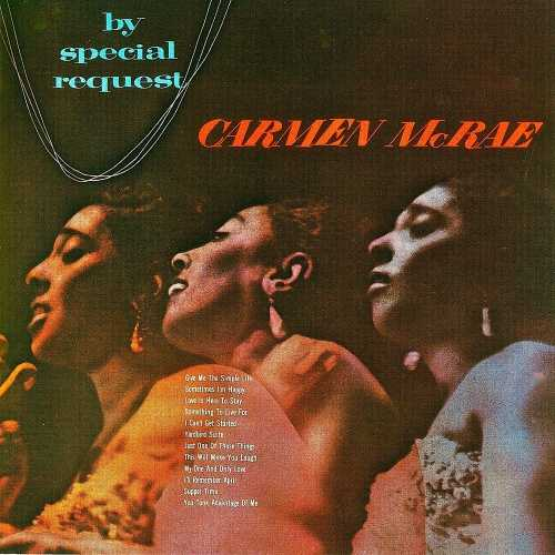 Carmen McRae - By Special Request! Remastered (2019 24/44 FLAC)