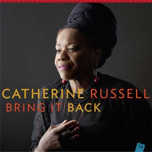 Catherine Russell - Bring It Back (2014 24/88 FLAC)