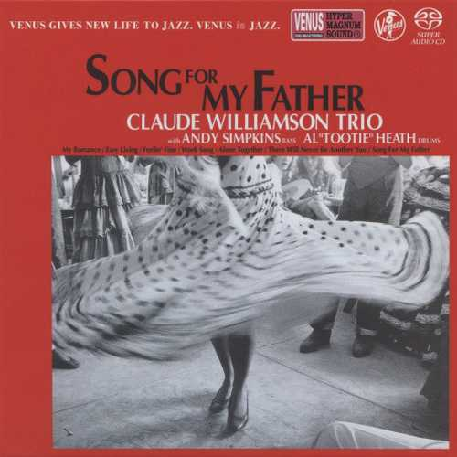 Claude Williamson Trio - Song For My Father (2018 SACD)