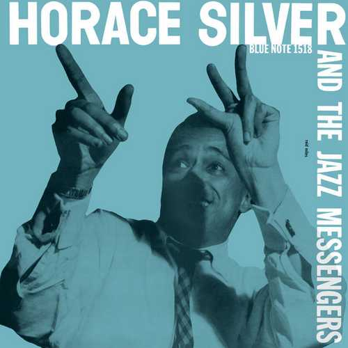 Horace Silver - Horace Silver And The Jazz Messengers (2013 24/192 FLAC)
