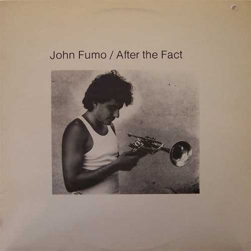John Fumo - After The Fact (1986 24/48 FLAC)