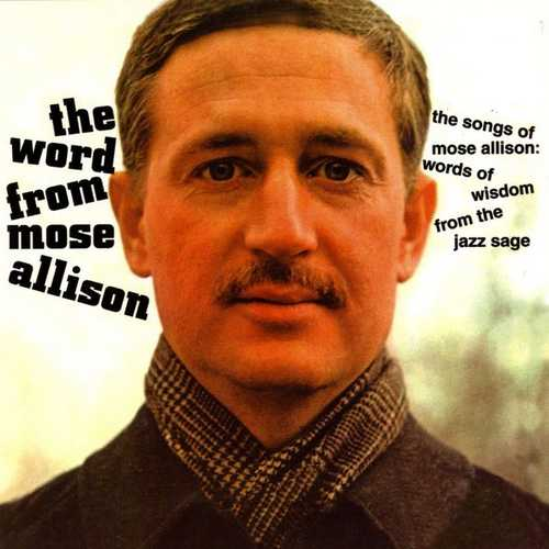 Mose Allison - The Word From Mose (1998 24/192 FLAC)