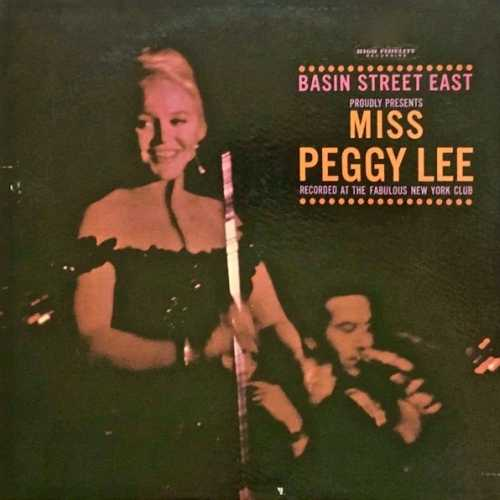 Peggy Lee - Peggy At Basin Street East. Remastered (2020 24/44 FLAC)