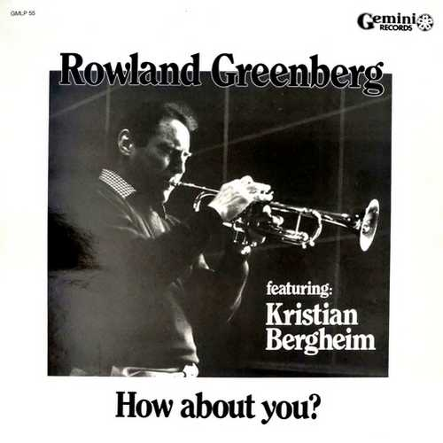 Rowland Greenberg - How About You? (1987 DSD)