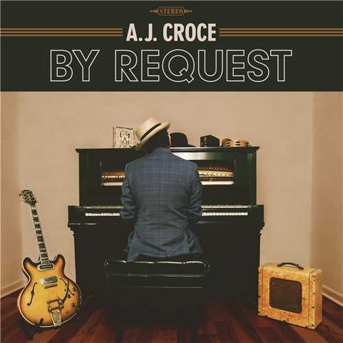 A.J. Croce - By Request (2021 24/96 FLAC)