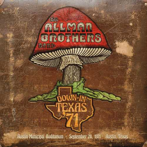 Allman Brothers Band - Down In Texas '71 (2021 FLAC)