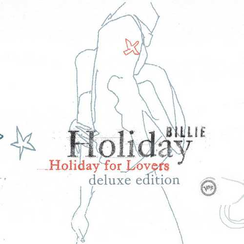 Billie Holiday - Billie Holiday For Lovers. Deluxe Edition (2021 FLAC)