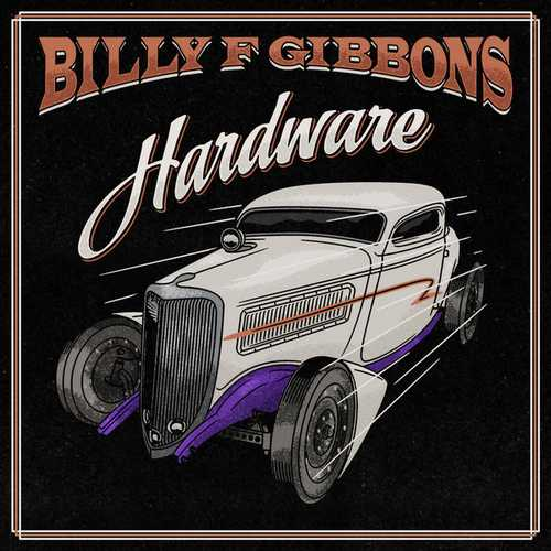 Billy F Gibbons - Hardware (2021 24/96 FLAC)