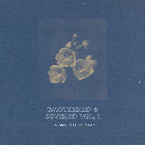 Clem Snide - Smothered & Covered Vol. 1 (2021 FLAC)
