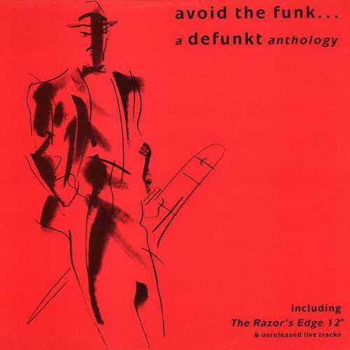 Defunkt - Avoid The Funk... A Defunkt Anthology (1988 24/96 FLAC)