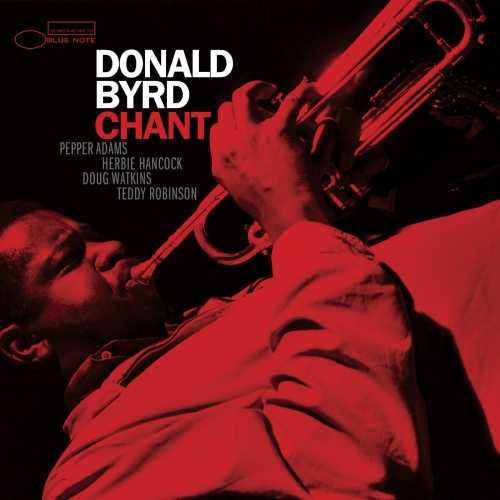 Donald Byrd - Chant. Remastered (2021 24/96 FLAC)