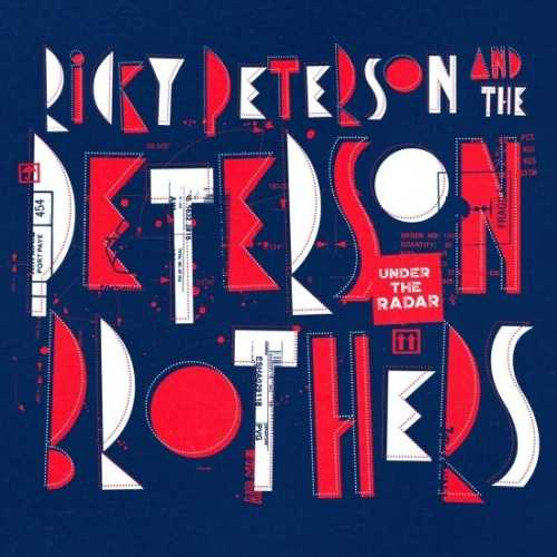 Ricky Peterson, The Peterson Brothers - Under The Radar (2020 24/44 FLAC)