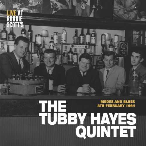 Tubby Hayes Quintet - Live At Ronnie Scott´s. Remastered (2017 24/96 FLAC)