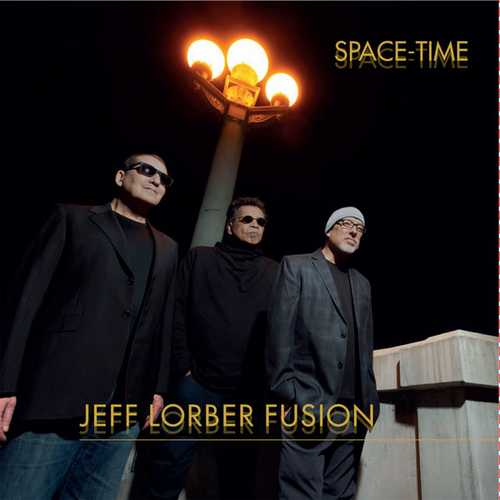 Jeff Lorber Fusion - Space-Time (2021 24/96 FLAC)