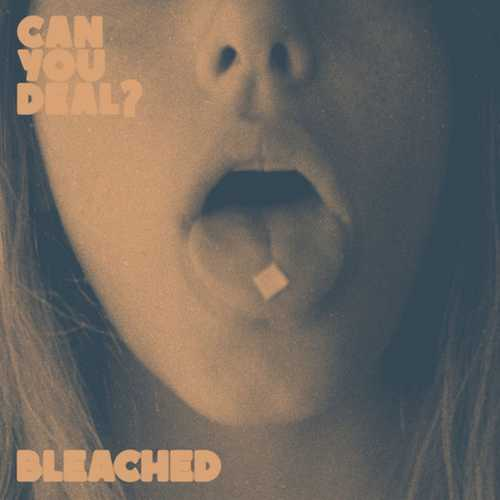 Bleached - Can You Deal? (2017 24/96 FLAC)