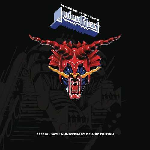 Judas Priest - Defenders Of The Faith. 30th Anniversary Edition. Remastered (2015 FLAC)