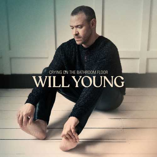 Will Young - Crying On The Bathroom Floor (2021 24/44 FLAC)