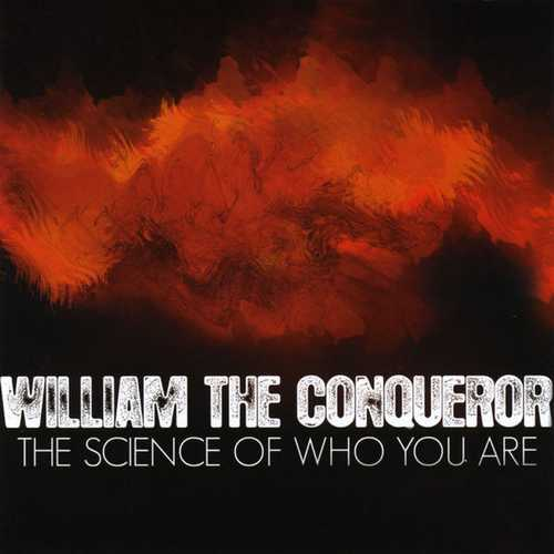 William The Conqueror - The Science Of Who You Are (2008 FLAC)