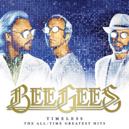 Bee Gees - Timeless - The All-Time Greatest Hits (2021 24/96 FLAC)